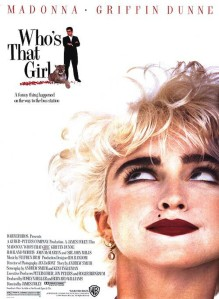 Whos That Girl affiche