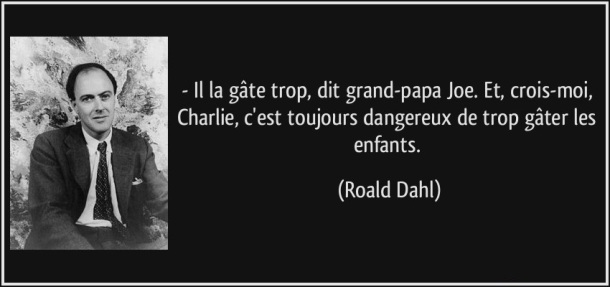 citation roald dahl charlie et la chocolaterie