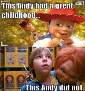 toy story andy chucky cet andy a eu une belle enfance ce andy non