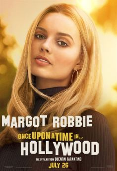 Once Upon a Time… in Hollywood Affiche promo de margot robbie